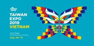 Triễn lãm Taiwan EXPO 2019 Việt Nam tại Hà Nội